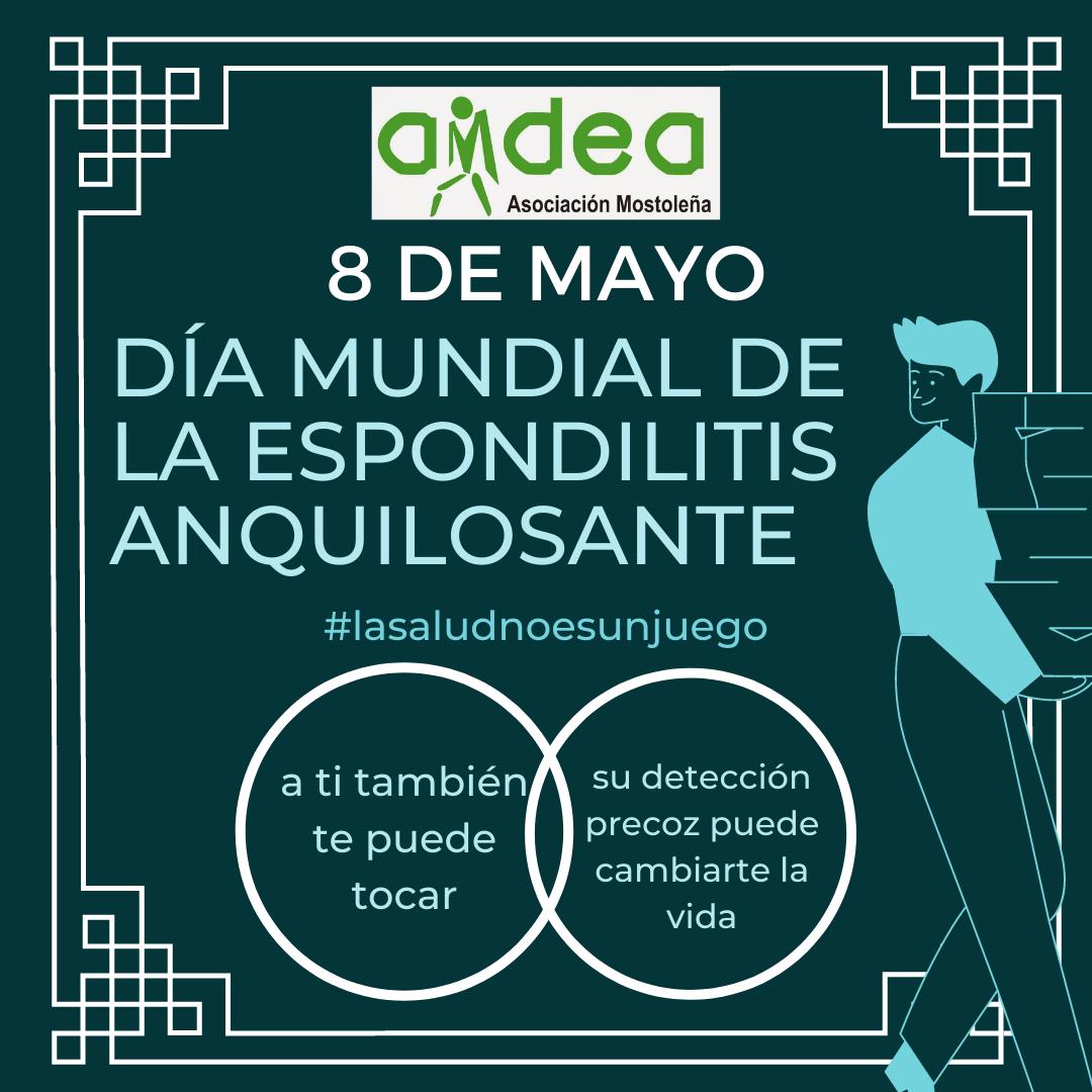 8 DE MAYO. DIA MUNDIAL DE LA ESPONDILITIS